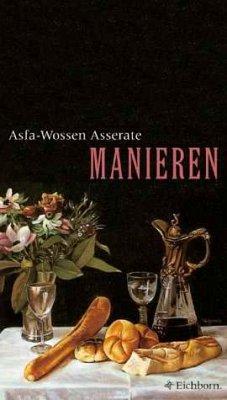 Manieren, Erfolgsausgabe - Asserate, Asfa-Wossen