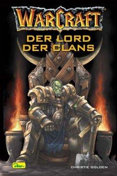Der Lord des Clans / Warcraft Bd.2