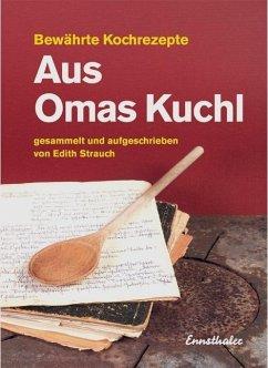 Aus Omas Kuchl - Strauch, Edith