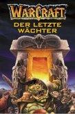 Der letzte Wächter / Warcraft Bd.3