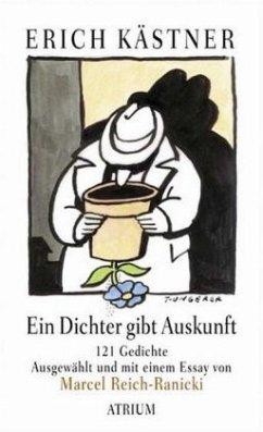 Ein Dichter gibt Auskunft - Kästner, Erich