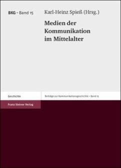Medien der Kommunikation im Mittelalter
