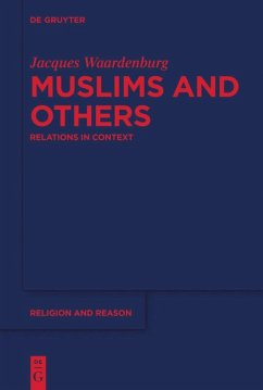 Muslims and Others - Waardenburg, Jacques