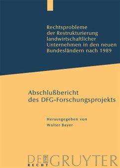 Rechtsprobleme der Restrukturierung landwirtschaftlicher Unternehmen in den neuen Bundesländern nach 1989 - Bayer, Walter (Hrsg.)
