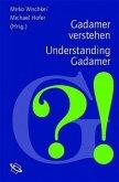Gadamer verstehen; Understanding Gadamer