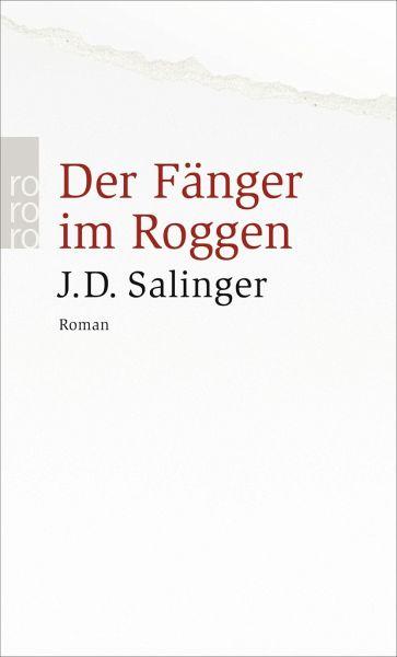Der F 228 Nger Im Roggen Von Jerome D Salinger Als