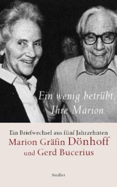 Ein wenig betrübt, Ihre Marion - Dönhoff, Marion Gräfin; Bucerius, Gerd
