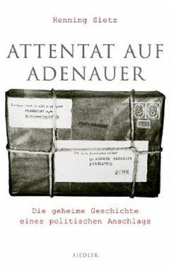 Attentat auf Adenauer - Sietz, Henning