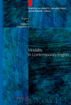 Modality in Contemporary English - Facchinetti, Roberta / Krug, Manfred / Palmer, Frank R. (eds.)