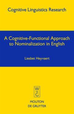 A Cognitive-Functional Approach to Nominalization in English - Heyvaert, Liesbet