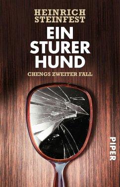 Ein sturer Hund / Cheng Bd.2 - Steinfest, Heinrich
