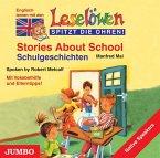 Stories About School, 1 Audio-CD\Schulgeschichten, 1 Audio-CD, engl. Version
