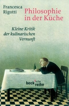Philosophie in der Küche - Rigotti, Francesca