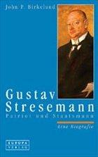 Gustav Stresemann - Birkelund, John P.