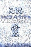 Wasser - ein Gast der Erde