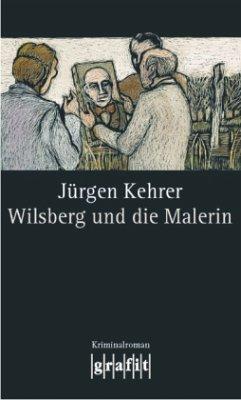 Wilsberg und die Malerin / Wilsberg Bd.15