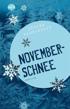 Novemberschnee - Banscherus, Jürgen
