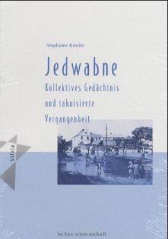 Jedwabne - Kowitz, Stephanie