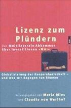 Lizenz zum Plündern - Mies, Maria / Werlhof, Claudia von (Hgg.)