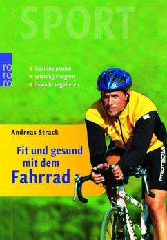 Fit und gesund mit dem Fahrrad - Strack, Andreas