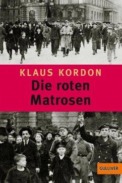Die roten Matrosen oder Ein vergessener Winter - Kordon, Klaus