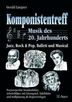 Komponistentreff - Musik des 20. Jahrhunderts