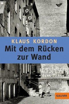 Mit dem Rücken zur Wand - Kordon, Klaus