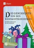 Die Geschichte von den Weihnachtsgeschenken