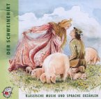 Der Schweinehirt, 1 Audio-CD
