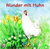 Wunder mit Huhn, 1 Audio-CD