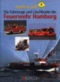 Fahrzeuge und Löschboote der Feuerwehr Hamburg