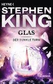 Glas / Der Dunkle Turm Bd.4