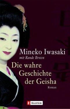 Die wahre Geschichte der Geisha - Iwasaki, Mineko