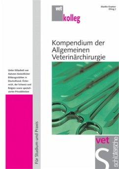 Kompendium der Allgemeinen Veterinärchirurgie - Kramer, Martin (Hrsg.)