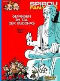Gefangen im Tal der Buddhas / Spirou + Fantasio Bd.12