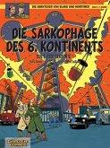 Die Sarkophage des 6. Kontinents - Alte Bekannte / Blake & Mortimer Bd.13