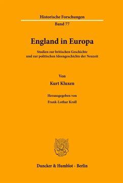 England in Europa. (Bd. 77) - Kluxen, Kurt