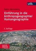 Einführung in die Anthropogeogrraphie / Humangeographie