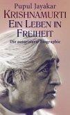 Krishnamurti. Ein Leben in Freiheit