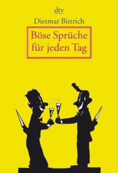 Böse Sprüche für jeden Tag - Bittrich, Dietmar