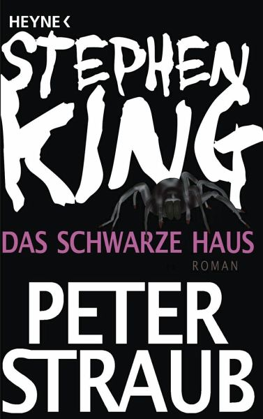 das schwarze haus von stephen king peter straub taschenbuch. Black Bedroom Furniture Sets. Home Design Ideas