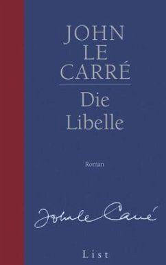 Die Libelle - Le Carré, John