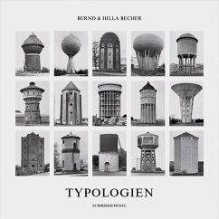 Typologien industrieller Bauten - Becher, Hilla; Becher, Bernd
