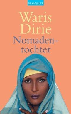 Nomadentochter - Dirie, Waris
