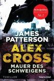 Mauer des Schweigens / Alex Cross Bd.8