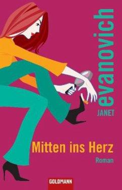 Mitten ins Herz / Stephanie Plum Bd.7 - Evanovich, Janet