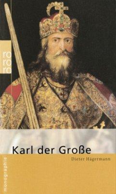 Karl der Große - Hägermann, Dieter