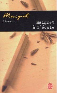 Maigret à l' école - Simenon, Georges