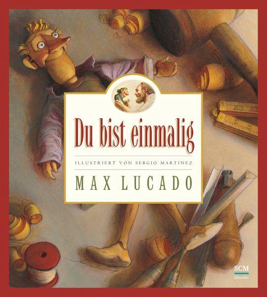 Du bist einmalig von Max Lucado portofrei bei bücher.de
