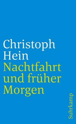 Nachtfahrt und früher Morgen - Hein, Christoph